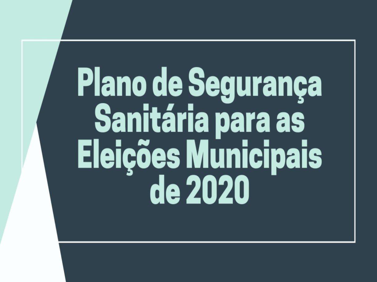 Plano de Segurança Sanitária para as Eleições Municipais de 2020
